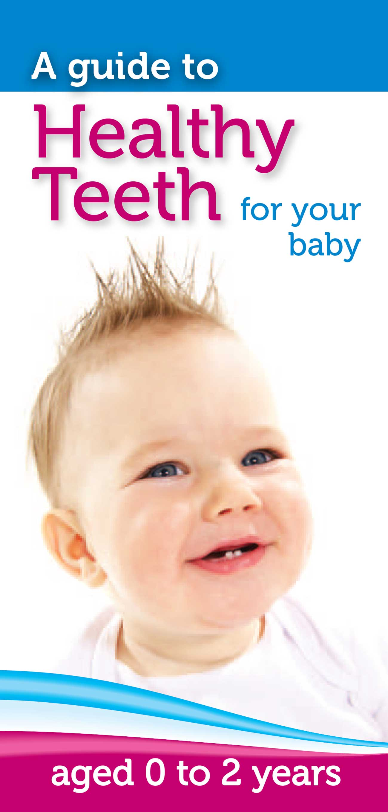 Healthy Teeth for your baby