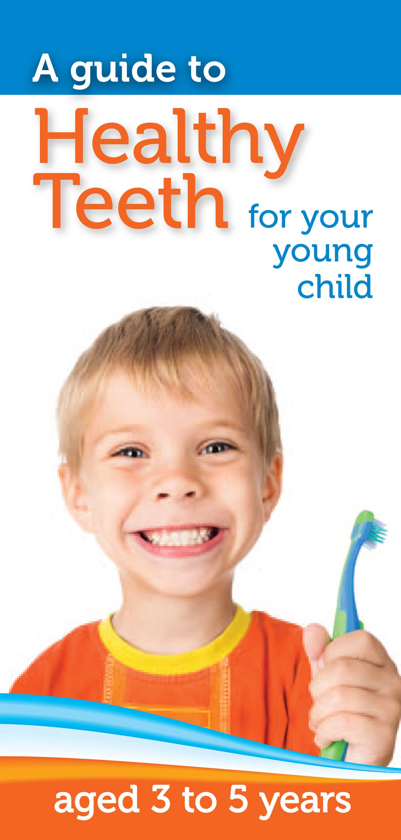 Healthy Teeth for your young child